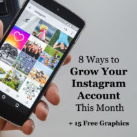 8 Ways to Grow Your Instagram Account This Month + 15 Free Graphics