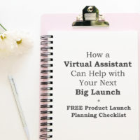 How a Virtual Assistant Can Help with Your Next Big Launch