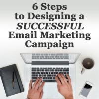 6 Steps to Email Marketing Campaign