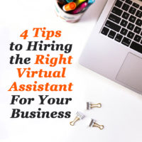 4 tips to hiring the right virtual assistant for your business
