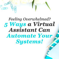 5 ways a Virtual Assistant can automate your systems