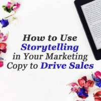How to use storytelling in your marketing copy to drive sales