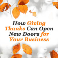 How Giving Thanks Can Open New Doors for Your Business
