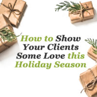 How to show your clients some love this holiday season