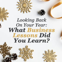 Looking Back on Your Year: What Business Lessons Did You Learn?