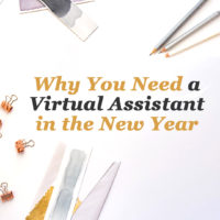 Why You Need a Virtual Assistant in the New Year