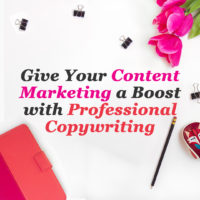 Give your content marketing a boost with professional copywriting
