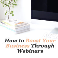 How to Boost Your Business Through webinars