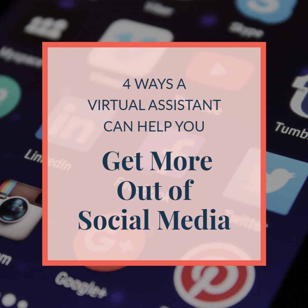 JLVAS-4-ways-a-virtual-assistant-can-help-you-get-the-most-out-of-social-media