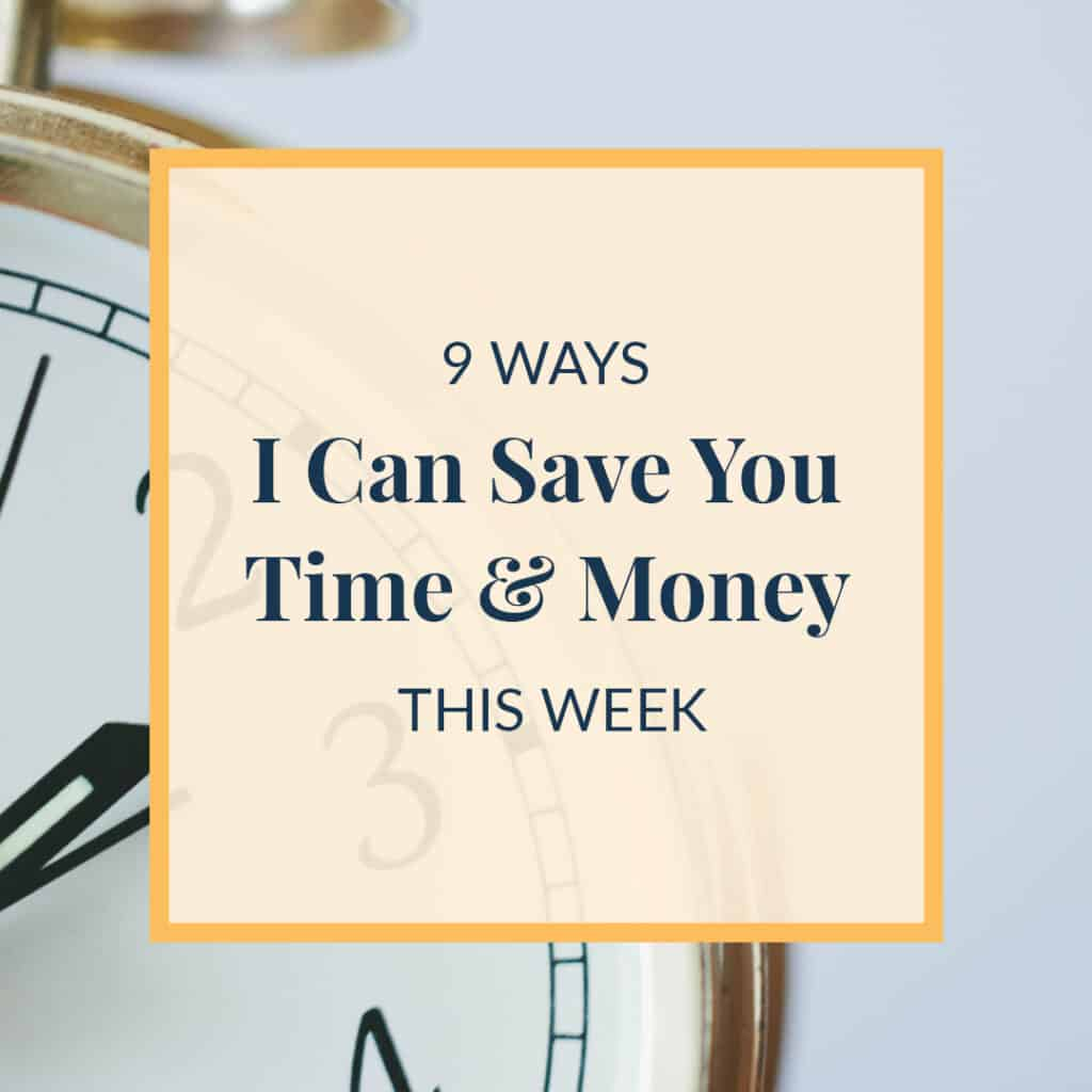 JLVAS-9-ways-i-can-save-you-time-and-money-this-week
