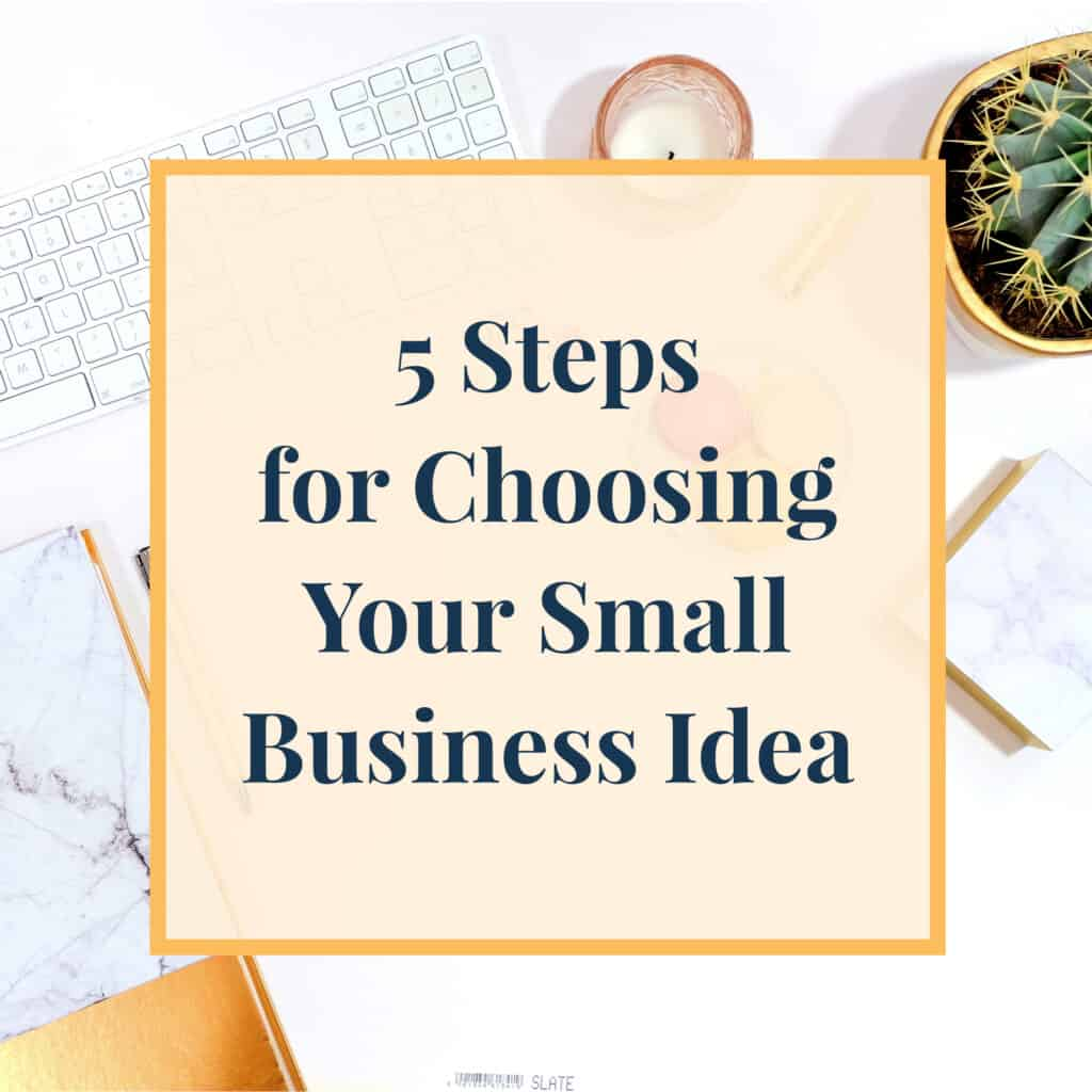 JLVAS-5-steps-for-choosing-your-small-business-idea