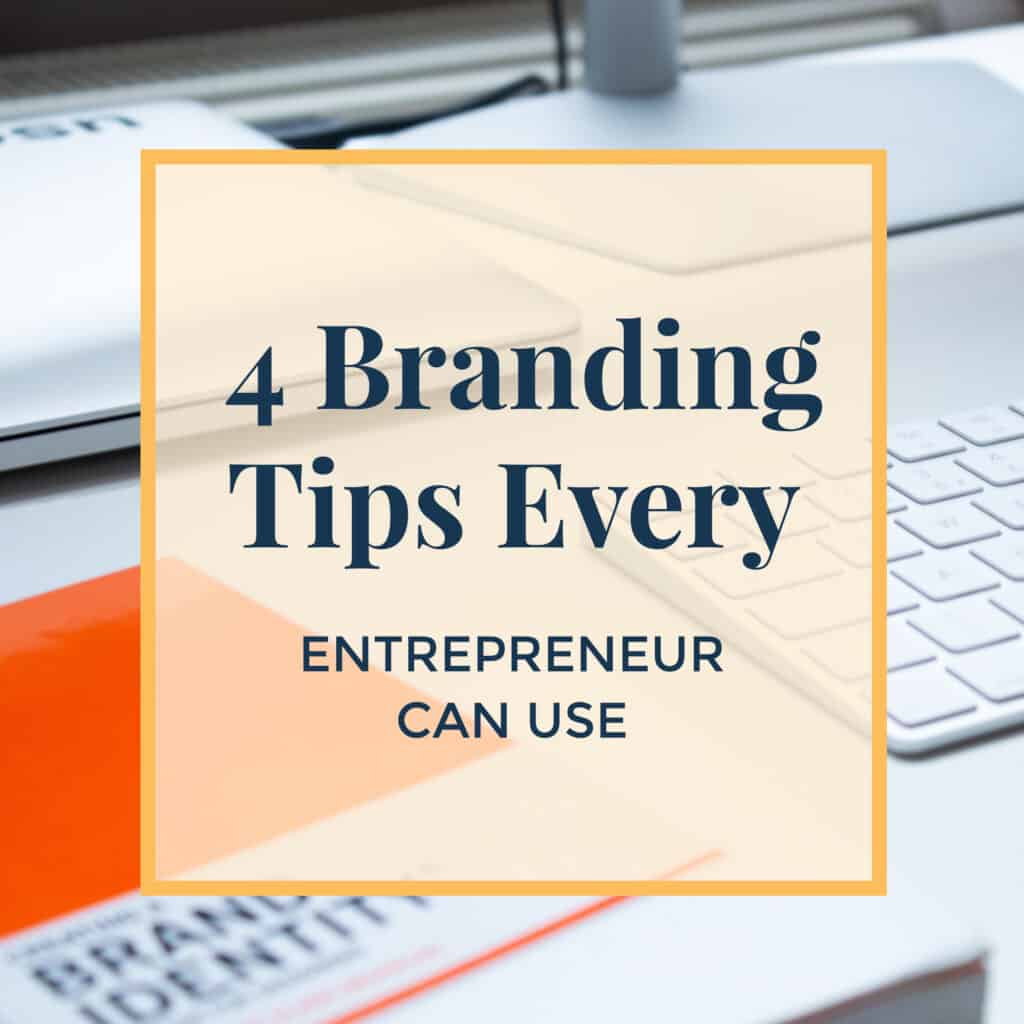 Jennie-Lyon-4-branding-tips-every-entrepeneur-can-use