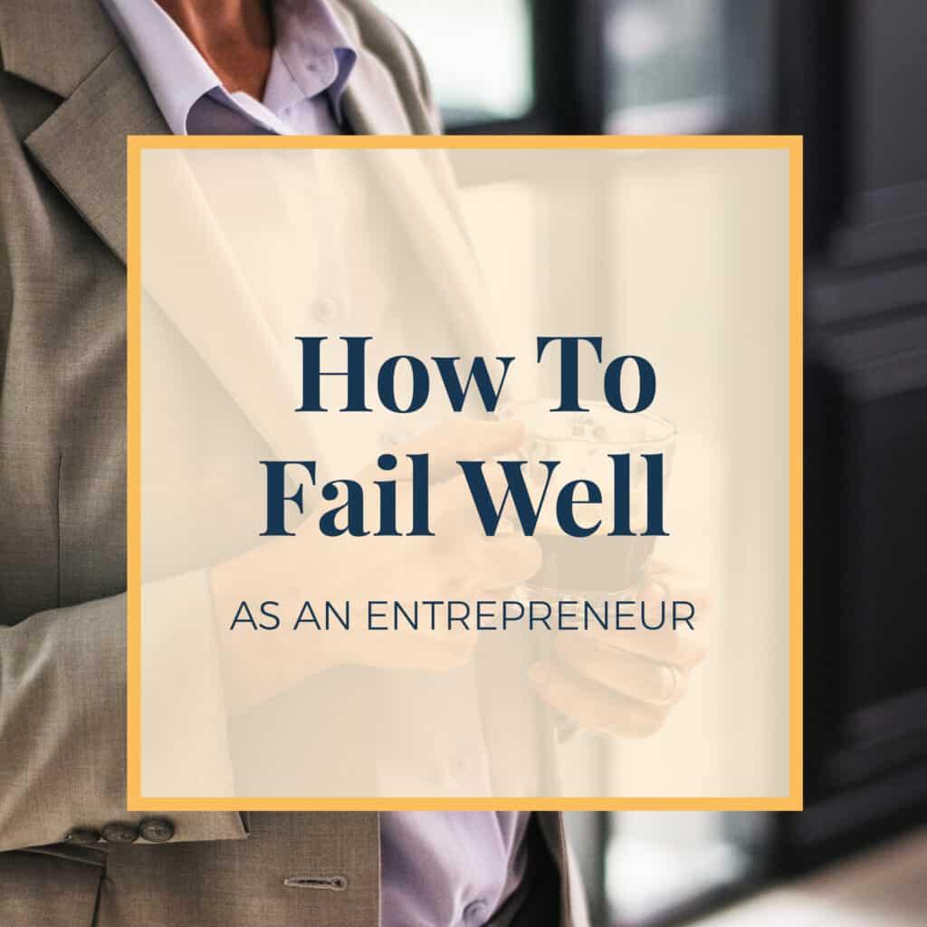 Jennie-Lyon-how-to-fail-well-as-an-entrepreneur