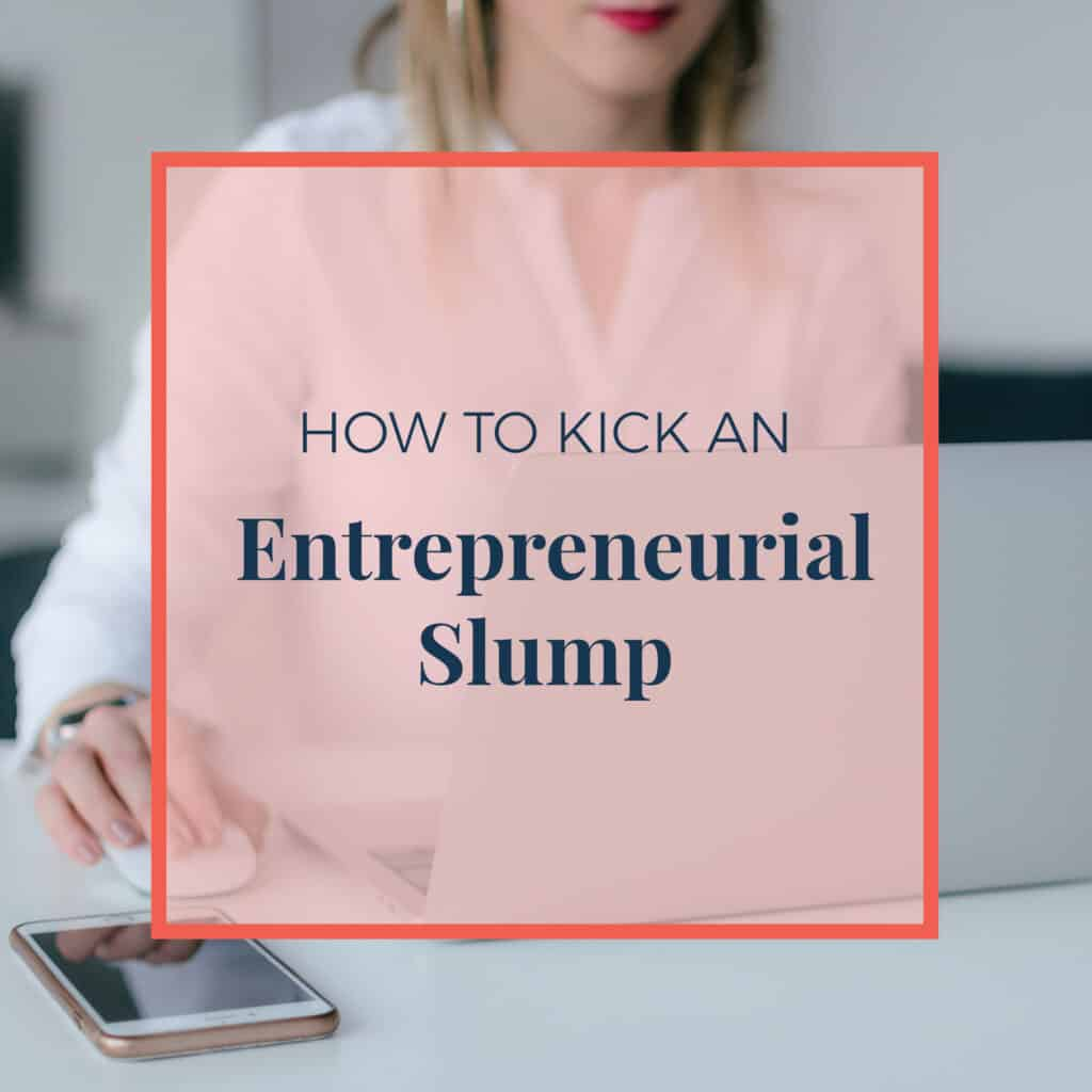 JLVAS-how-to-kick-entrepreneurial-slump