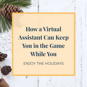 virtual assistant can help you during the holidays