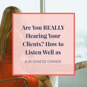 listen well as a business owner