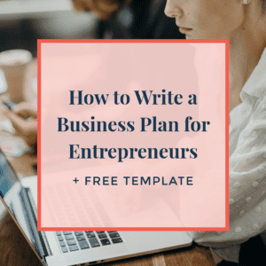how to write a business plan for entrepreneurs