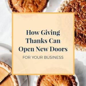 JLVAS-How Giving thanks can open new doors in your business