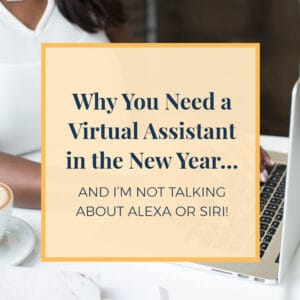 JLVAS Why you need a virtual assistant in the new year