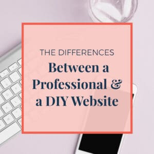 JLVAS New Blog Images-the differences between a professional and diy website