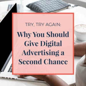 JLVAS why you should give digital advertising a second chance