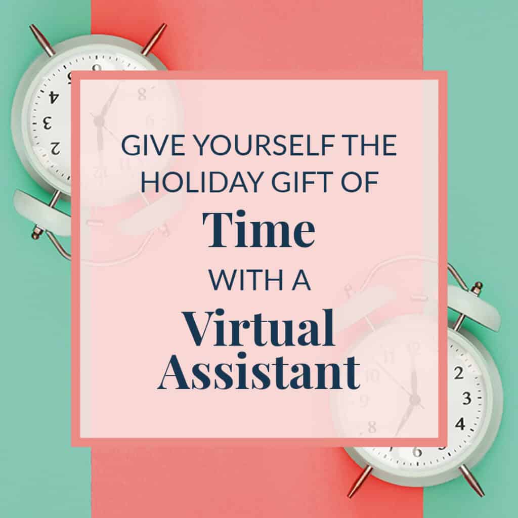 give-yourself-the-gift-of-time-with-a-virtual-assistant