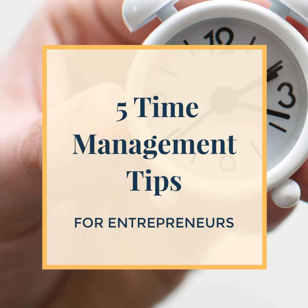 JLVAS-5-time-management-tips-for-entrepreneurs