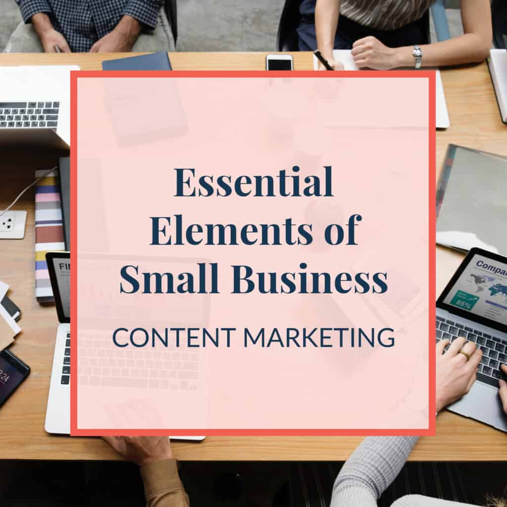 JLVAS-essential-elements-of-small-business-content-marketing