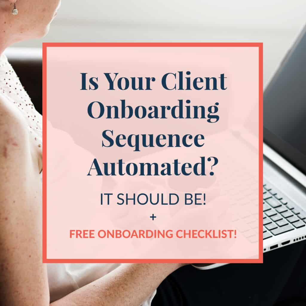 JLVAS-is-your-client-onboarding-sequence-automated-it-should-be-plus-free-onboarding-checklist