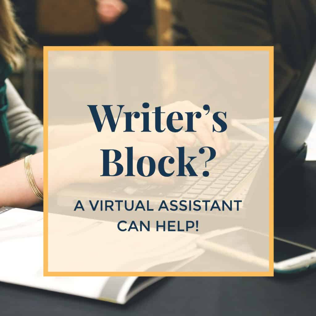 Writer's Block? A Virtual Assistant Can Help!