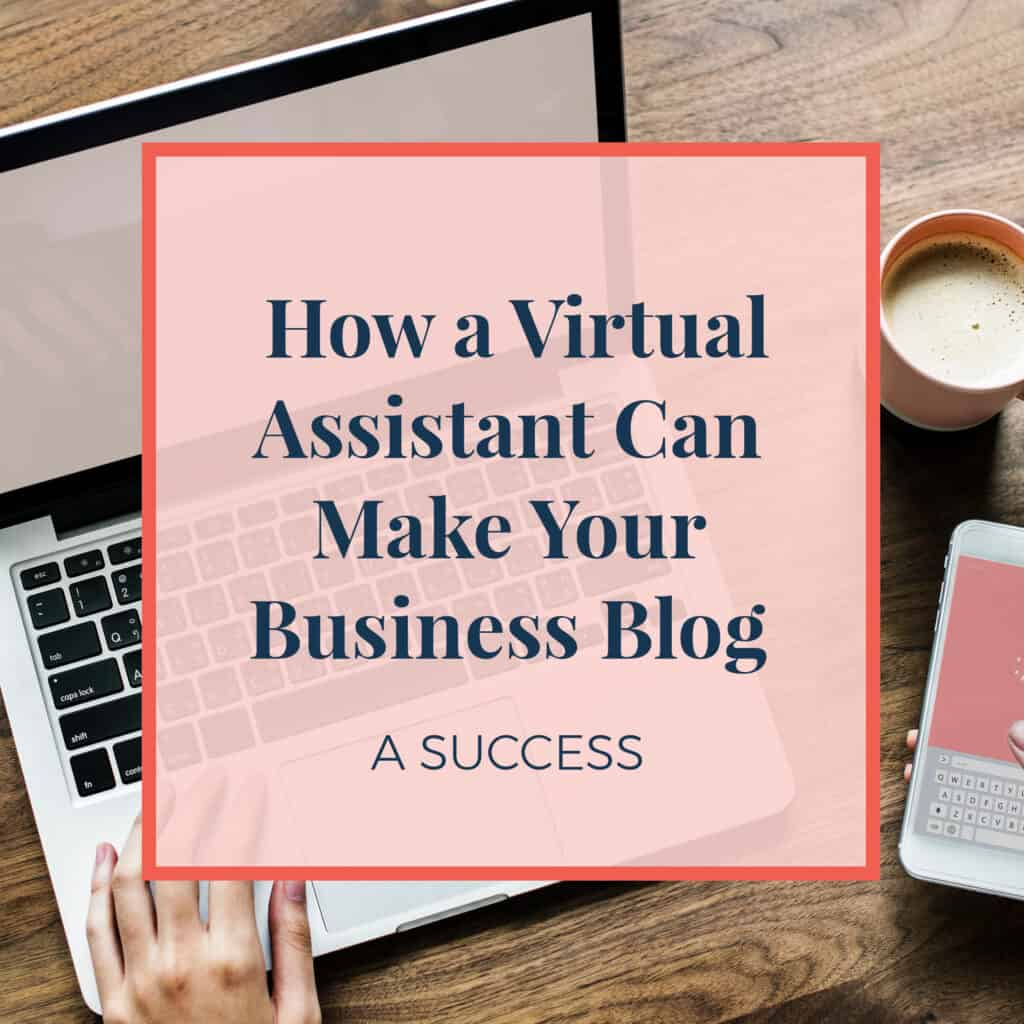 Jennie-Lyon New Blog Images-how a virtual assistant can make your blog a success