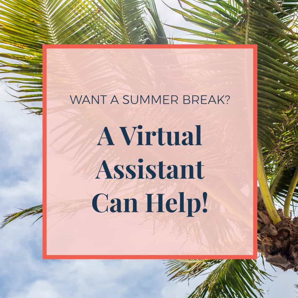 JLVAS-want-a-summer-break-virtual-assistant-can-help