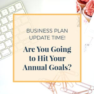 Are You Going To Hit Your Annual Goals