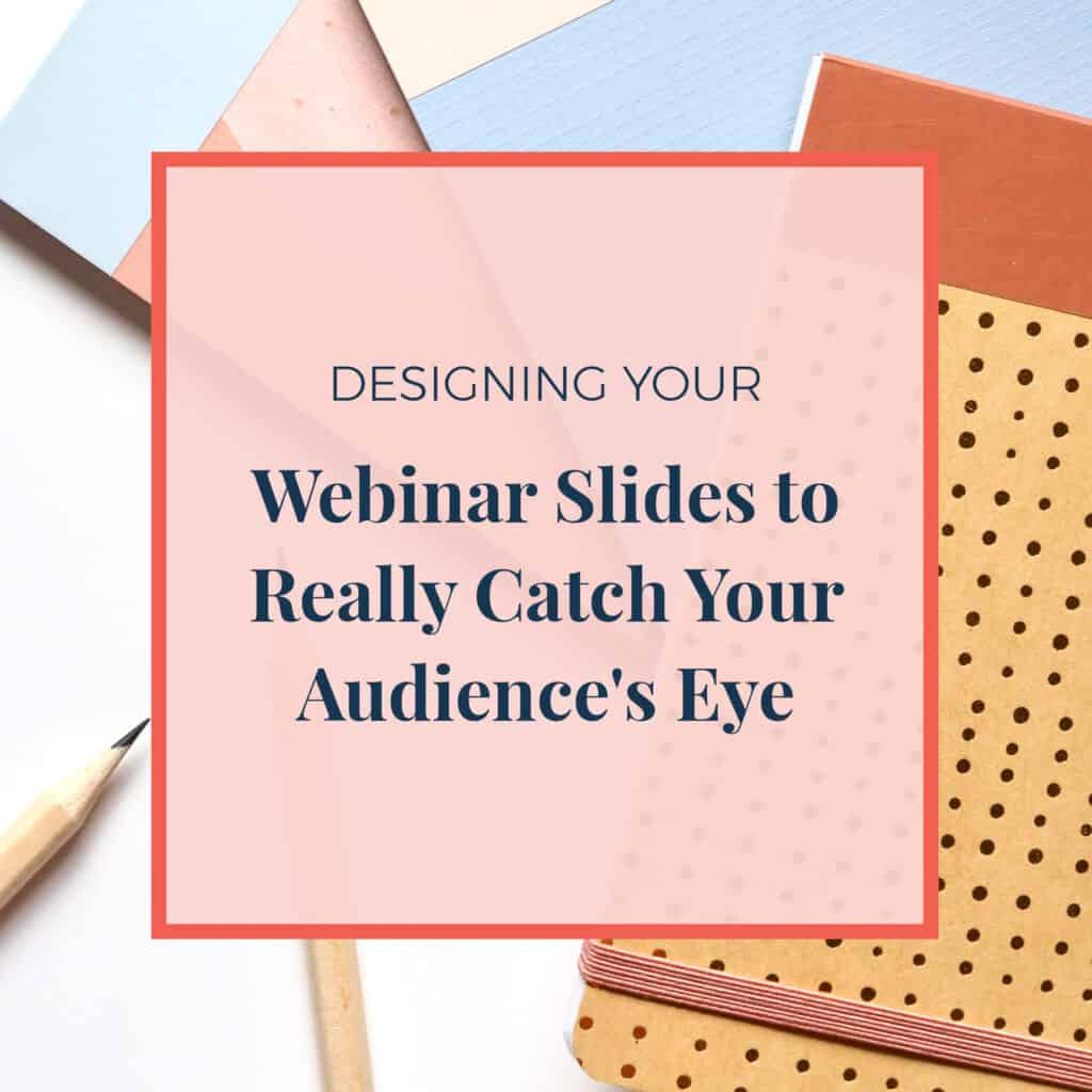 JLVAS-designing-your-webinar-slides-to-catch-audeinces-eye