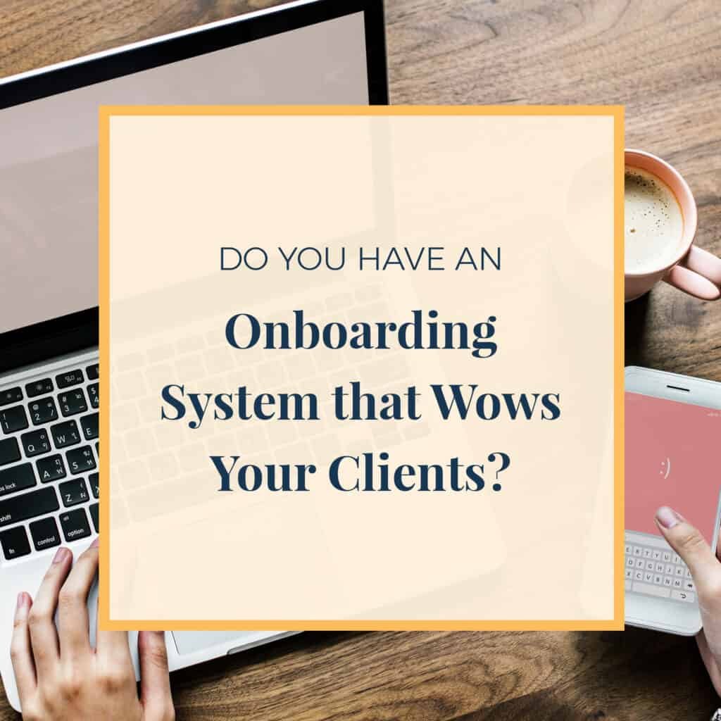 JLVAS-do-you-have-an-onboarding-system-that-wows-your-clients