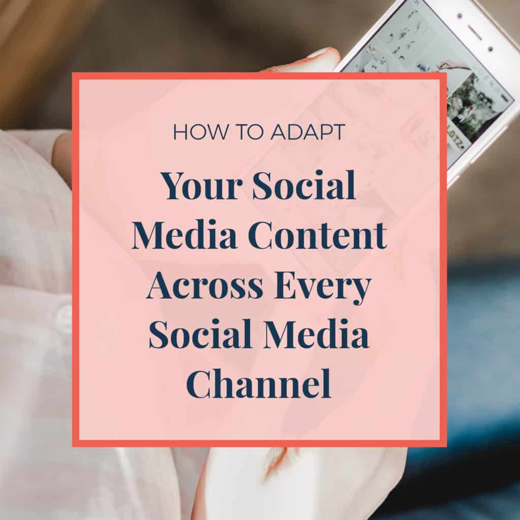 JLVAS How to adapt your social media content across every social media channel