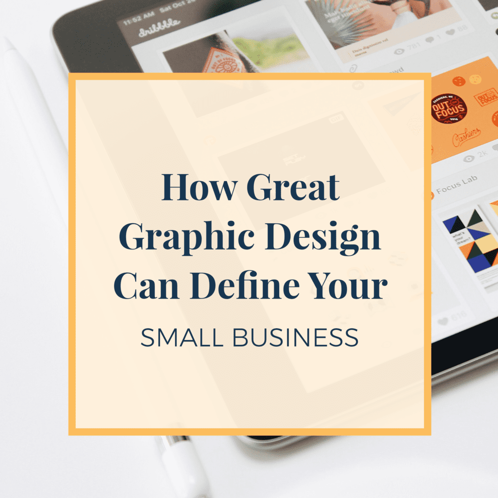 JLVAS-how-great-graphic-design-can-define-small-business