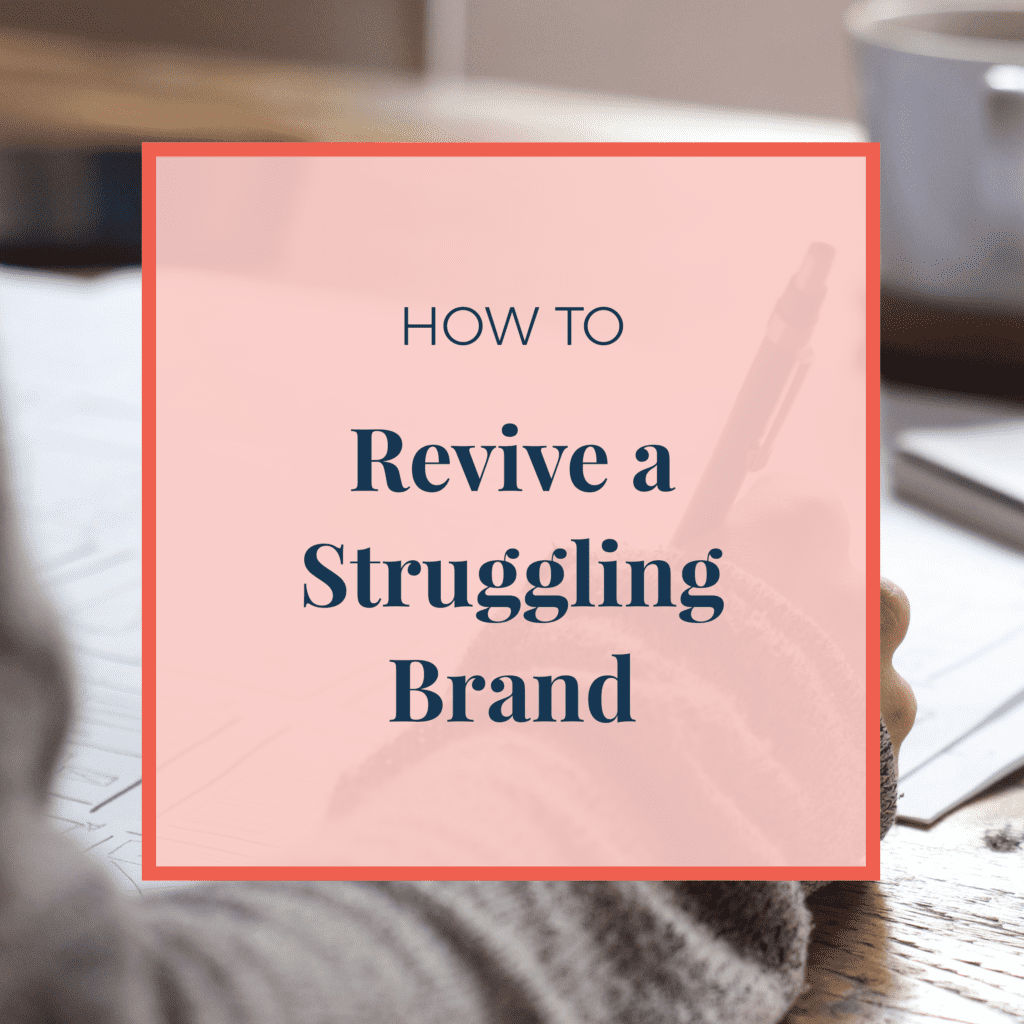 JLVAS-how-to-revive-a-struggling-brand