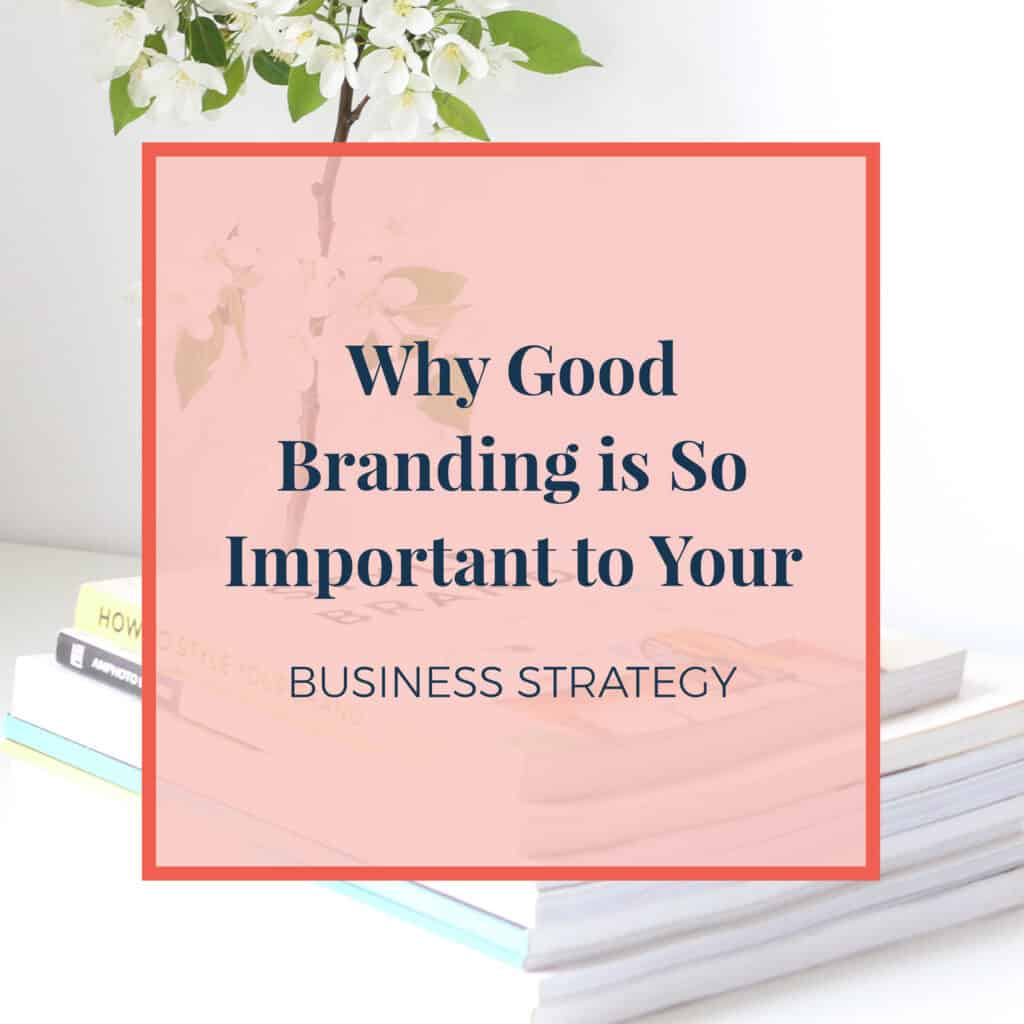 JLVAS-why-good-branding-is-so-important-to-your-business-strategy