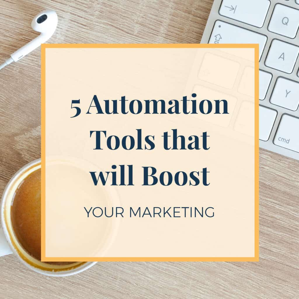5 automation tools that will boost your marketing
