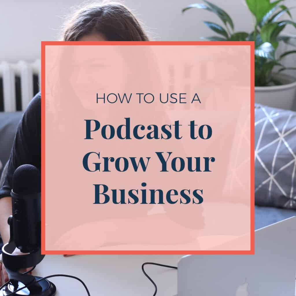 JLVAS_how_to_use_a_podcast_to_grow_your_business