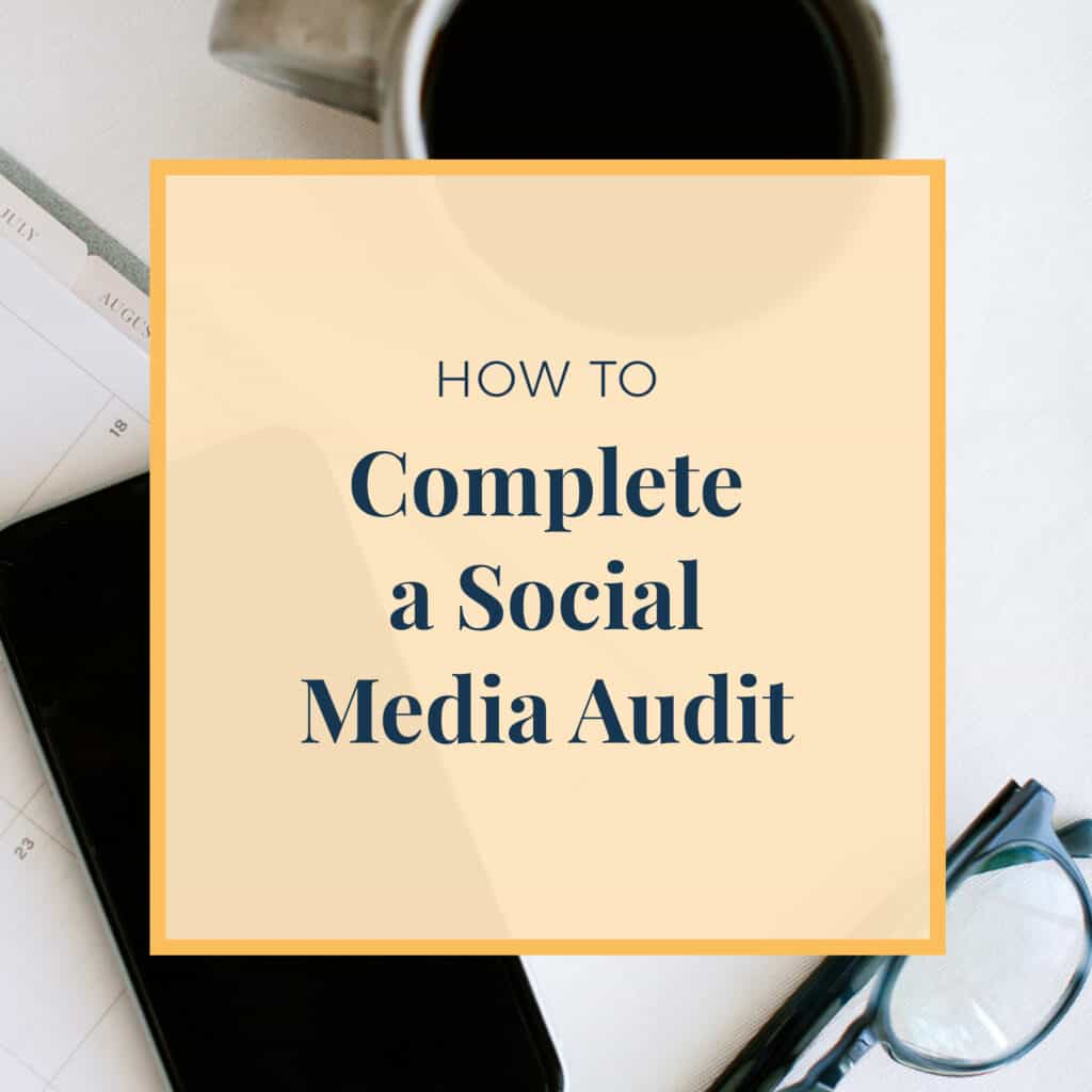 How to Complete a Social Media Audit