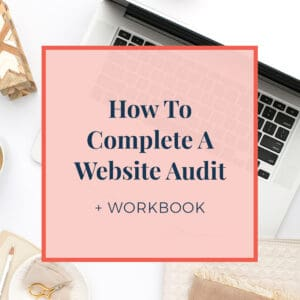 How to Complete a Website Audit Workbook