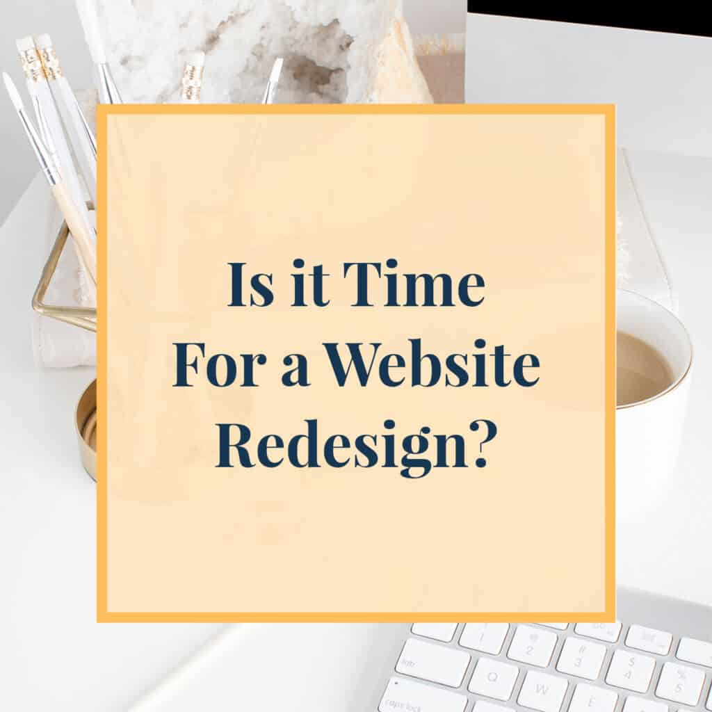 Is it Time for A Website Redesign