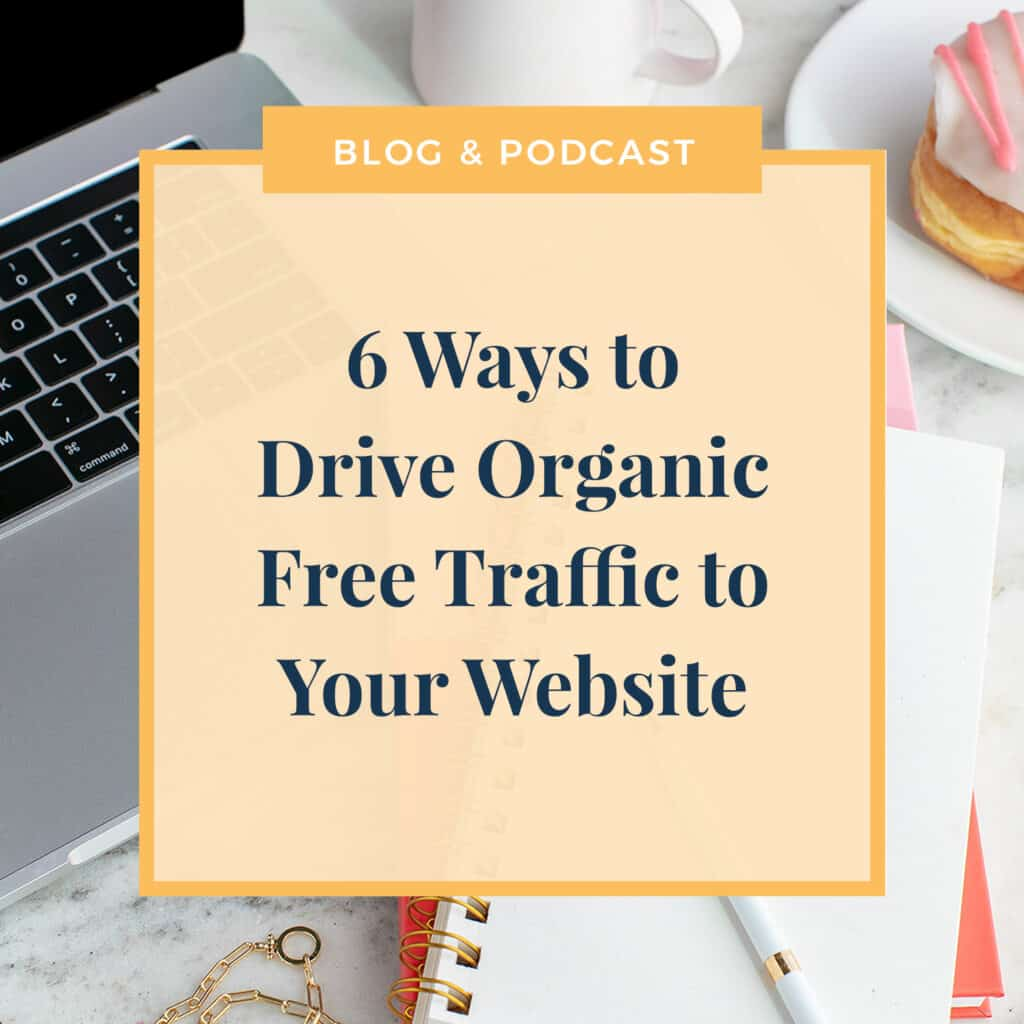 6 Ways to Drive Organic Free Traffic to Your Website