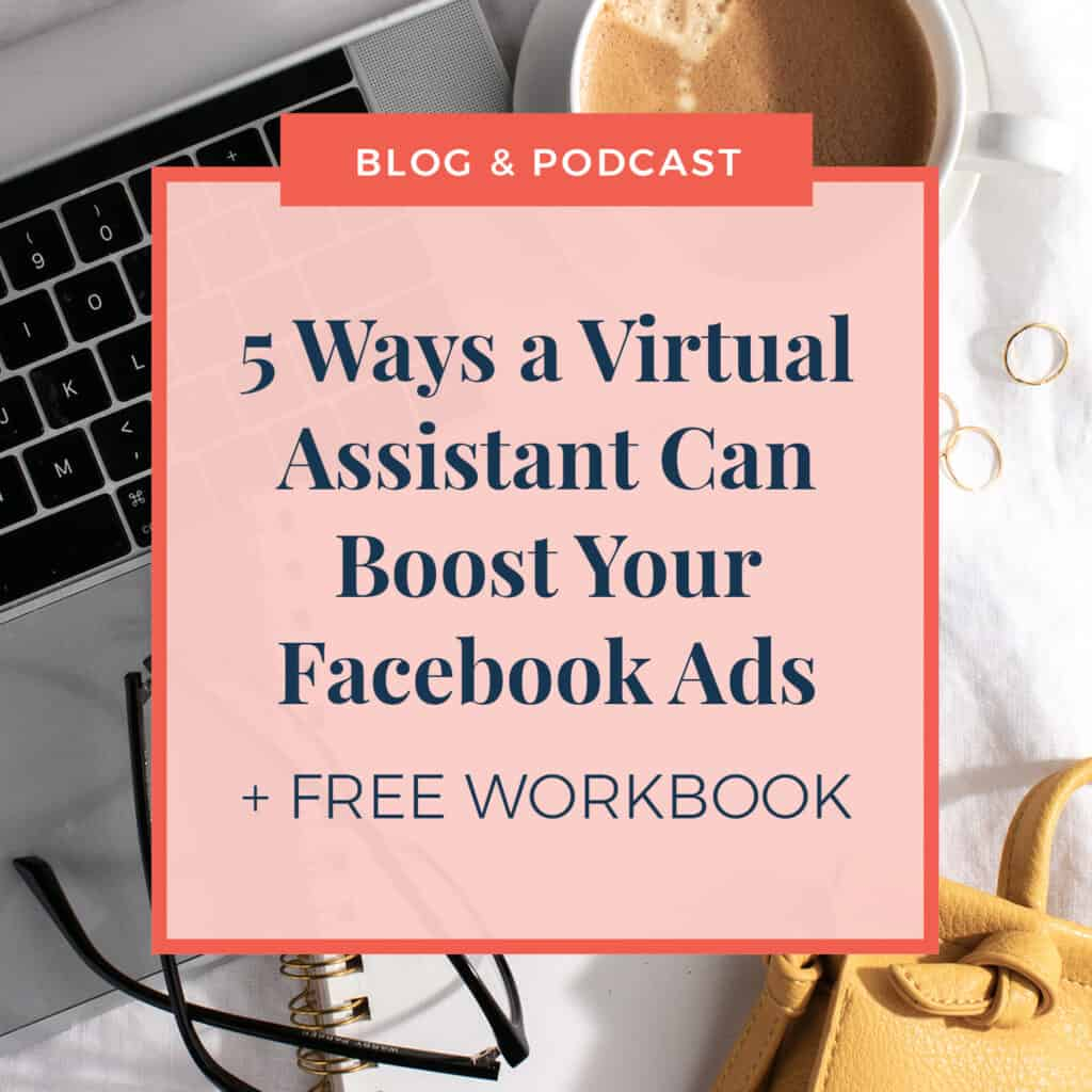 5 Ways A Virtual Assistant Can Help Boost Facebook Ads