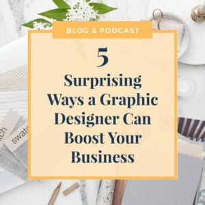 JLVAS-5 Surprising Way a Graphic Designer Can Boost Your Business