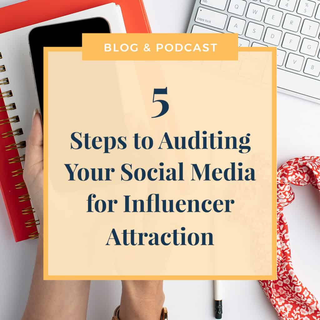 JLVAS -5 steps to auditing your social media for influencer attraction