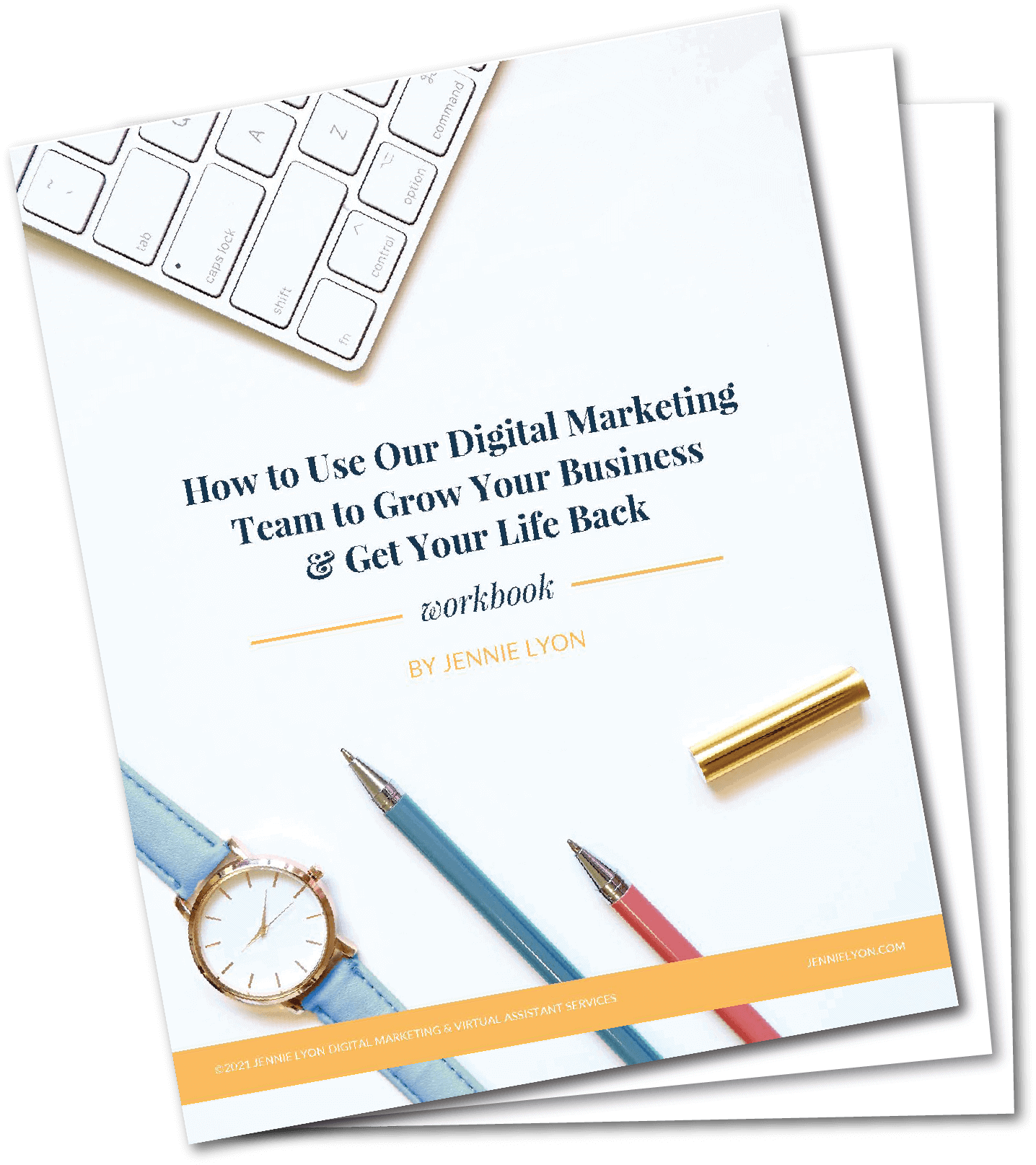 How to Use Our Digital Marketing Team to Grow Your Business Get Your Life Back
