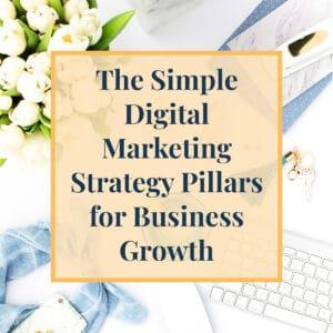 JLVAS-Blog-The Simple Digital Marketing Strategy Pillars for Business Growth